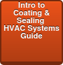 Intro to Coating & Sealing  HVAC Systems Guide
